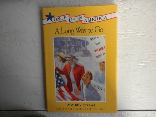 9780670825325: A Long Way to Go (Once Upon America)