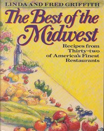 9780670825653: The Best of the Midwest: Recipes from 32 of America's Finest Restaurants