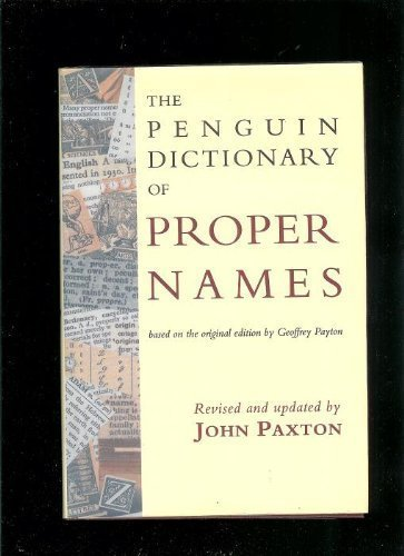 Dictionary of Proper Names, The Penguin (0670825735) by Geoffrey Payton
