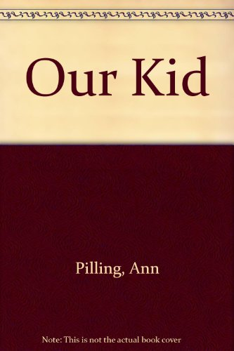 9780670825844: Our Kid