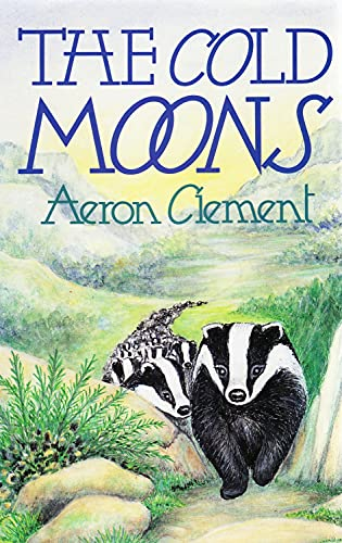 9780670825943: Clement Aeron : Cold Moons (Aus & NZ)