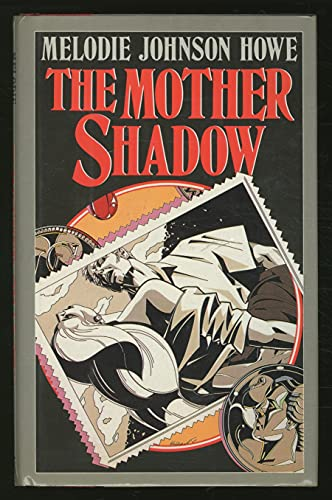 9780670826025: The Mother Shadow