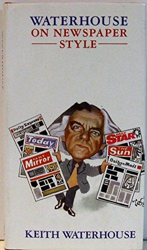9780670826261: Waterhouse on newspaper style