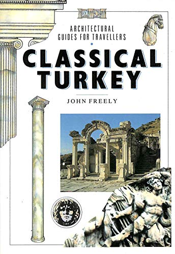 9780670826414: Classical Turkey (Architectural Guides for Travellers)