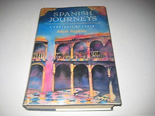 9780670826544: Spanish Journeys: A Portrait of Spain
