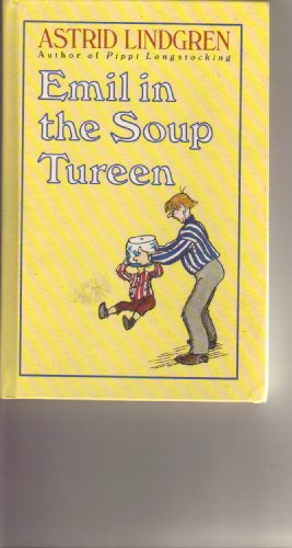 9780670826582: Emil in the Soup Tureen