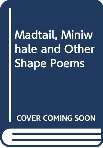 9780670826728: Madtail, Miniwhale and Other Shape Poems