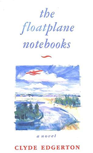 9780670827060: Floatplane Notebooks