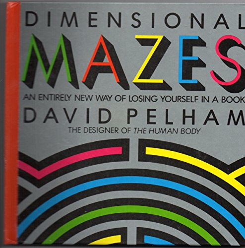 9780670827091: Dimensional Mazes: An Entirely New Way of Losing Yourself in a Book