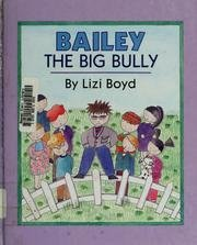 9780670827190: Bailey the Big Bully (Viking Kestrel picture books)