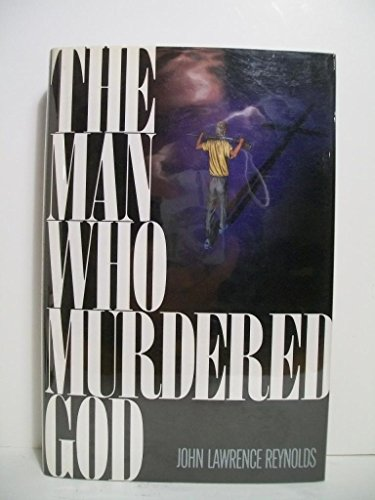 9780670827367: The Man Who Murdered God