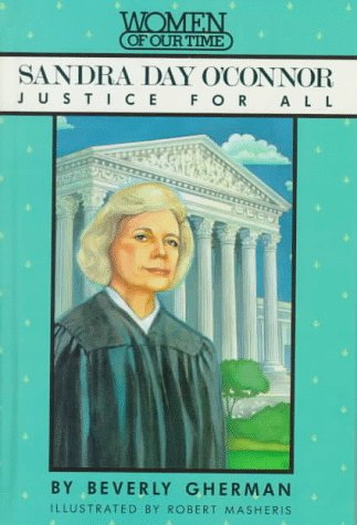 9780670827565: Sandra Day O'Connor: Justice for All (Women of Our Time)