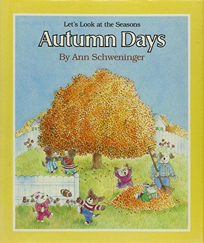 9780670827589: Schweninger Ann : Autumn Days (Viking Kestrel picture books)