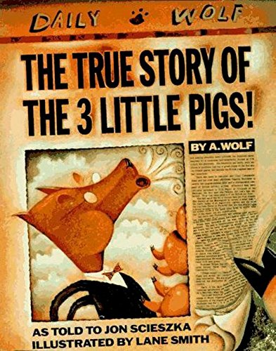 9780670827596: The True Story of the Three Little Pigs (Viking Kestrel Picture Books)