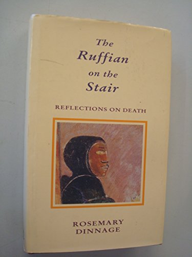 9780670827633: The Ruffian on the Stair: Reflections on Death