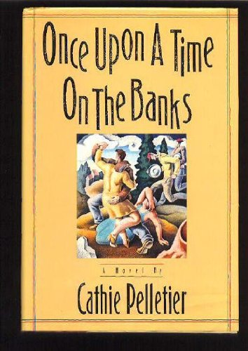 9780670827763: Once Upon a Time on the Banks