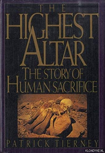 9780670828098: The Highest Altar: The Story of Human Sacrifice