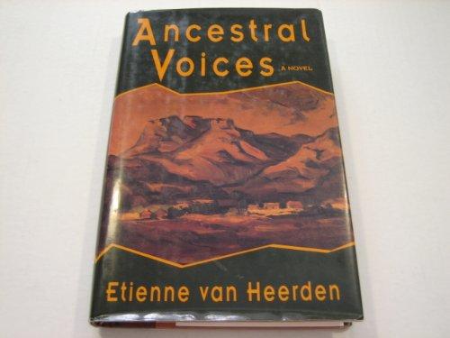 Ancestral Voices: Van Heerden, Etienne
