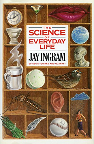 The Science Of Everyday Life: Ingram, Jay