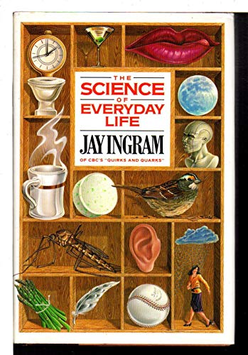 9780670828326: The Science of Everyday Life