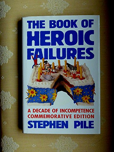 9780670828333: The Book of Heroic Failures: Official Handbook of the Not Terribly Good Club of Great Britain