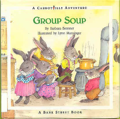 9780670828678: Group Soup: A Carrotville Adventure
