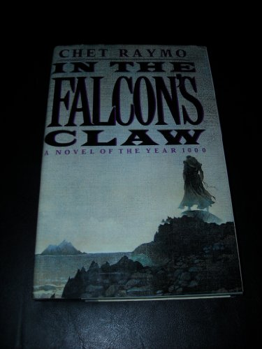 9780670828906: In the Falcon's Claw: A Novel of the Year 1000: A Novel of the First Millennium