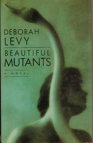 9780670828920: Levy Deborah : Beautiful Mutants