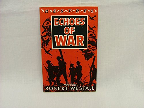 9780670828968: Echoes of War