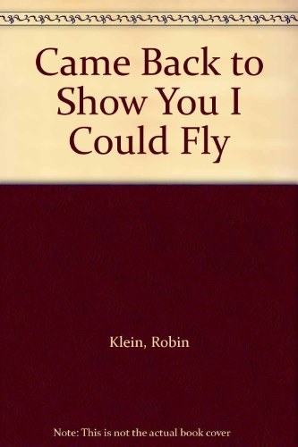 Came Back to Show You I Could: Robin Klein