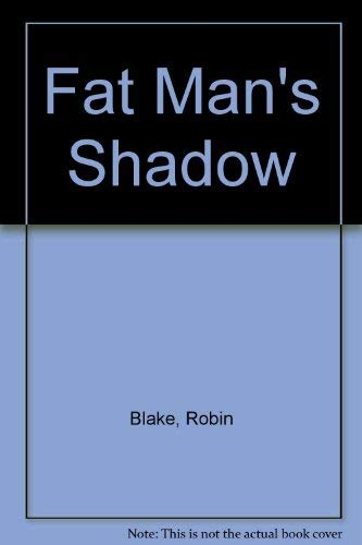 9780670829071: Fat Man's Shadow