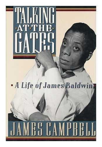 9780670829132: Talking at the Gates: A Life of James Baldwin