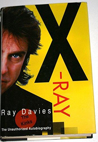 X-Ray (signed copy): Ray Davies.