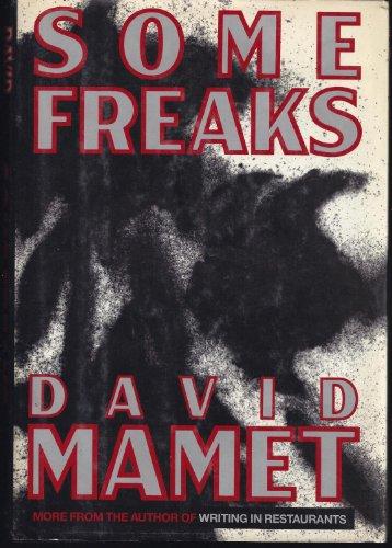 Some Freaks: Mamet, David