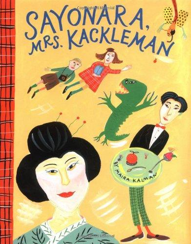 9780670829453: Sayonara, Mrs. Kackleman (Viking Kestrel picture books)