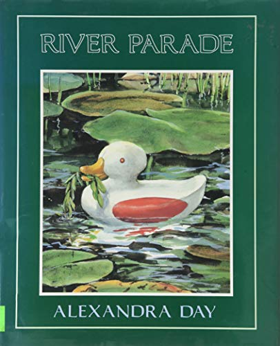 River Parade (Viking Kestrel Picture Books): Alexandra Day