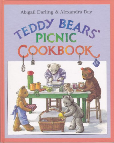 9780670829477: Darling Abigail : Teddy Bears' Picnic Cookbook (Viking Kestrel picture books)