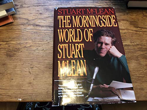 9780670829668: The Morningside World of Stuart McLean