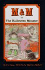 9780670830039: M & M and the Halloween Monster