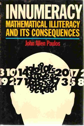 9780670830084: Innumeracy: Mathematical Illiteracy and Its Consequences