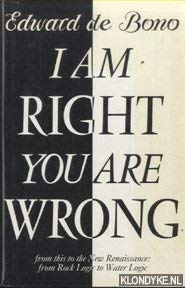9780670830114: I am Right, You are Wrong: From This to the New Renaissance, from Rock Logic to Water Logic