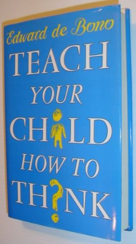 9780670830138: Teach Your Child How to Think