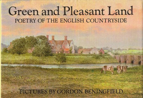 Green and Pleasant Land (0670830356) by Gordon Beningfield