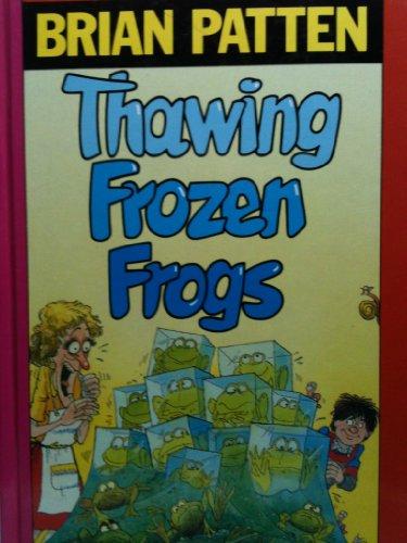 Thawing Frozen Frogs (0670830364) by Brian Patten