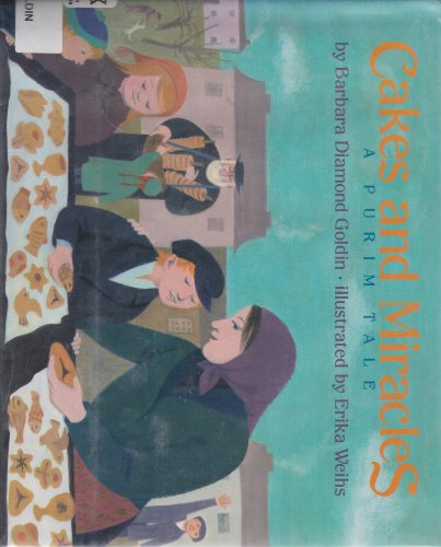9780670830473: Cakes and Miracles: A Purim Tale (Viking Kestrel picture books)