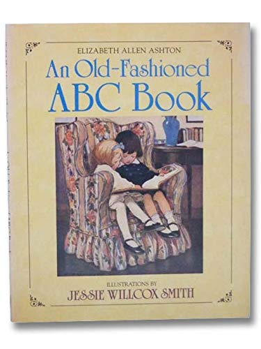 An Old-Fashioned ABC Book: Ashton, Elizabeth Allen
