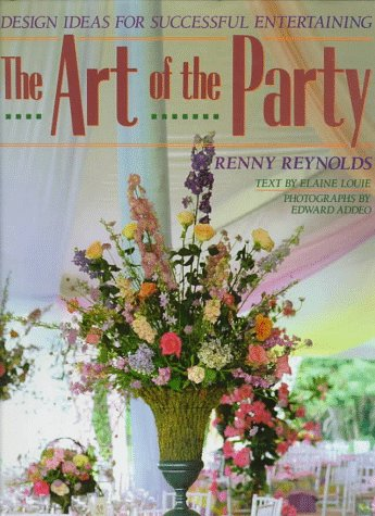 THE ART OF THE PARTY : Design Ideas for Successful Entertaining