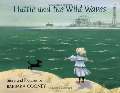 9780670830565: Hattie and the Wild Waves: A Story from Brooklyn (Viking Kestrel picture books)