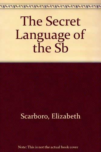 9780670830879: The Secret Language of the SB