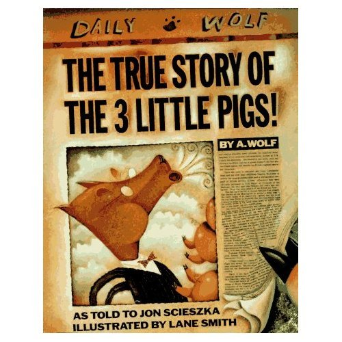 The True Story of the 3 Little Pigs (Viking Kestrel picture books): Jon Scieszka